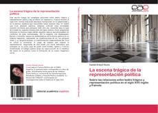 Bookcover of La escena trágica de la representación política