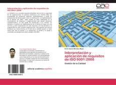 Bookcover of Interpretación y aplicación de requisitos de ISO 9001:2008