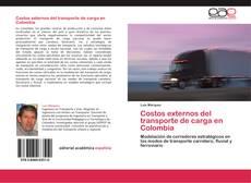 Portada del libro de Costos externos del transporte de carga en Colombia