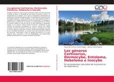 Portada del libro de Los géneros Cortinarius, Dermocybe, Entoloma, Hebeloma e Inocybe