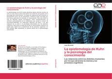 Bookcover of La epistemología de Kuhn y la psicología del conocimiento