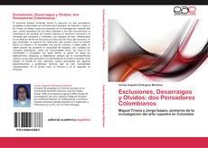 Borítókép a  Exclusiones, Desarraigos y Olvidos: dos Pensadores Colombianos - hoz