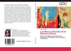 Bookcover of Los Marcos Sociales de la Memoria Oficial