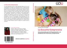 Bookcover of La Escucha Comprensiva