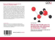 Buchcover von Efecto del FILM sobre la producción de citocinas en linfocitos T CD4+
