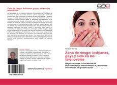 Zona de riesgo: lesbianas, gays y sida en las telenovelas的封面