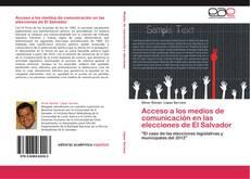 Portada del libro de Acceso a los medios de comunicación en las elecciones de El Salvador