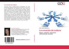 Buchcover von La creación de cultura