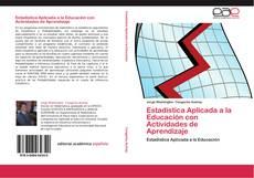 Estadística Aplicada a la Educación con Actividades de Aprendizaje kitap kapağı