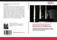 Capa do livro de El trauma de la guerra: Estructura y fenómenos