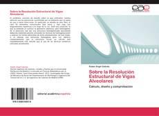 Portada del libro de Sobre la Resolución Estructural de Vigas Alveolares