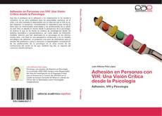 Copertina di Adhesión en Personas con VIH: Una Visión Crítica desde la Psicología