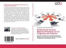El Efecto de Innovar Mejores Prácticas en un Programa de Tutorías的封面