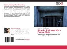 Buchcover von Historia, Historiografía y Psicoanálisis