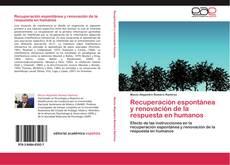 Bookcover of Recuperación espontánea y renovación de la respuesta en humanos