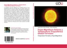 Flujos Mgnéticos Solares y Temperatura Troposférica Global Terrestre的封面