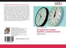 Bookcover of El cigoto de nuestra especie, cuerpo humano