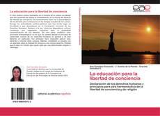 Bookcover of La educación para la libertad de conciencia