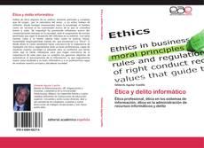 Bookcover of Ética y delito informático