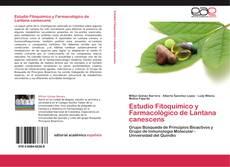 Bookcover of Estudio Fitoquímico y Farmacológico de Lantana canescens