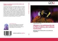 Обложка Abejas y la polinización de la flora nativa y de cultivos hortícolas