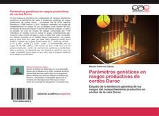 Capa do livro de Parámetros genéticos en rasgos productivos de cerdos Duroc