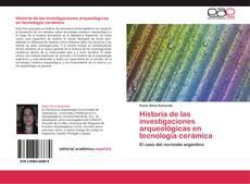 Обложка Historia de las investigaciones arqueológicas en tecnología cerámica