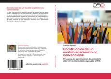 Buchcover von Construcción de un modelo académico no convencional