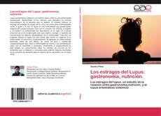 Capa do livro de Los estragos del Lupus: gastronomía, nutrición.