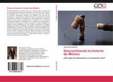 Buchcover von Descorchando la historia de México