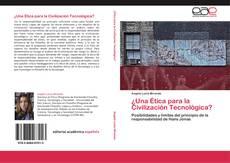 Couverture de ¿Una Ética para la Civilización Tecnológica?