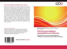 Bookcover of Pericia psicológica psiquiátrica en abusos