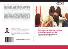 Bookcover of La orientación educativa para la convivencia