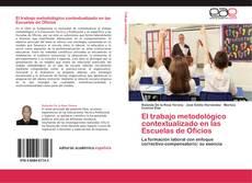 Borítókép a  El trabajo metodológico contextualizado en las Escuelas de Oficios - hoz