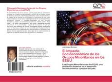 Bookcover of El Impacto Socioeconómico de los Grupos Minoritarios en los EEUU