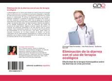 Bookcover of Eliminación de la diarrea con el uso de terapia ecológica