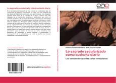 Copertina di Lo sagrado secularizado como sustento diario