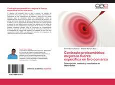Bookcover of Contraste preisométrico: mejora la fuerza específica en tiro con arco