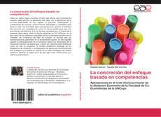 Portada del libro de La concreción del enfoque basado en competencias