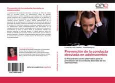Couverture de Prevención de la conducta desviada en adolescentes