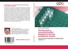 Portada del libro de Purificación y caracterización bioquímica de las fosfatasas ácidas