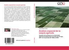 Обложка Análisis espacial de la sequía agrícola