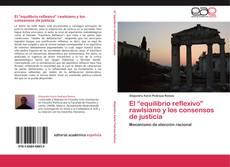 """Capa do livro de El """"equilibrio reflexivo"""" rawlsiano y los consensos de justicia"""