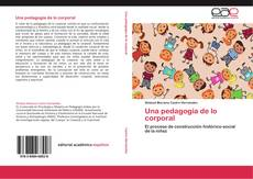 Bookcover of Una pedagogía de lo corporal