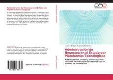 Borítókép a  Administración de Recursos en el Estado con Plataformas Tecnológicas - hoz