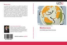 Portada del libro de Mediocracia