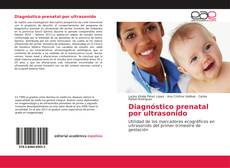 Bookcover of Diagnóstico prenatal por ultrasonido
