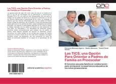Bookcover of Las TICS, una Opción Para Orientar a Padres de Familia en Preescolar