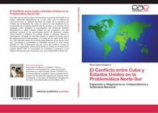 Bookcover of El Conflicto entre Cuba y Estados Unidos en la Problemática Norte-Sur