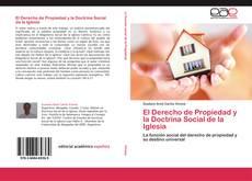 Bookcover of El Derecho de Propiedad y la Doctrina Social de la Iglesia